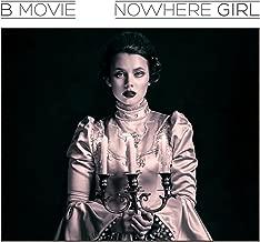 Best b-movie nowhere girl Reviews