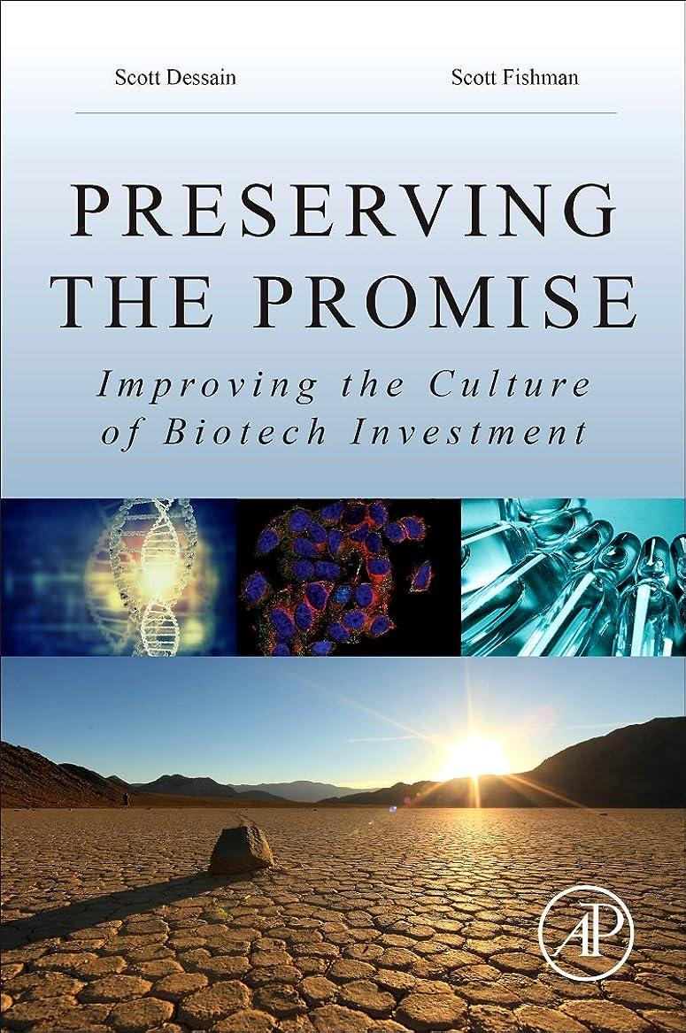 薄いサーキットに行く肉屋Preserving the Promise: Improving the Culture of Biotech Investment