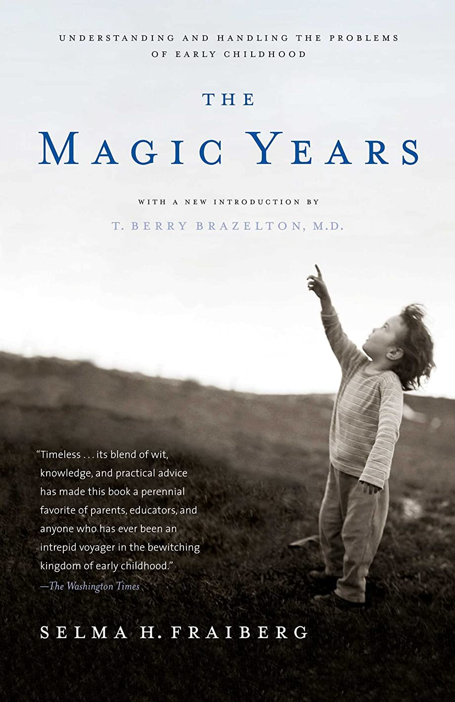 期待する口ひげ酸The Magic Years: Understanding and Handling the Problems of Early Childhood (English Edition)