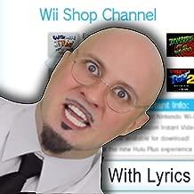 Wii Shop Channel With Lyrics