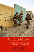 The Israeli Approach to Irregular Warfare and Implications for the United States