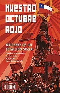 Nuestro Octubre Rojo: Orígenes de un estallido (Spanish Edition)