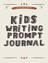 Kids Writing Prompt Journal 1st Grade Edition: 20 Fun Writing and Drawing Prompts to Help Kids Develop Writing Skills