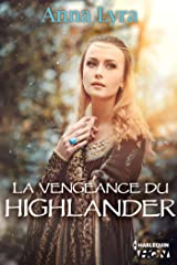 La vengeance du Highlander (HQN) Format Kindle