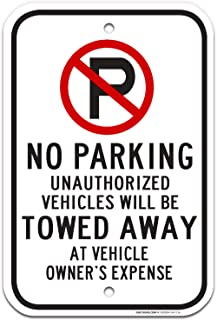 No Parking Sign, with Symbol, Tow-Away Zone Sign, Large 12x18 Rust Free .63 Aluminum, UV Printed, Easy to Mount Weather Resistant Long Lasting Ink Made in USA by SIGO SIGNS
