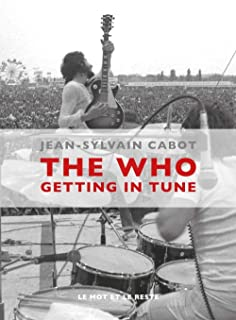 The Who : Getting in Tune