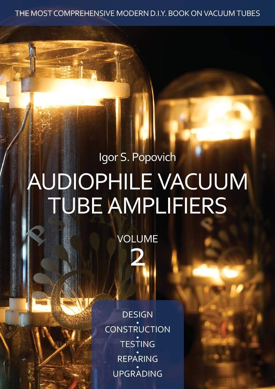 Audiophile Vacuum Tube Amplifiers Construction