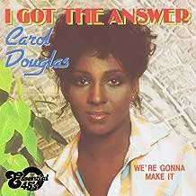 I Got the Answer / We're Gonna Make It (Digital 45)