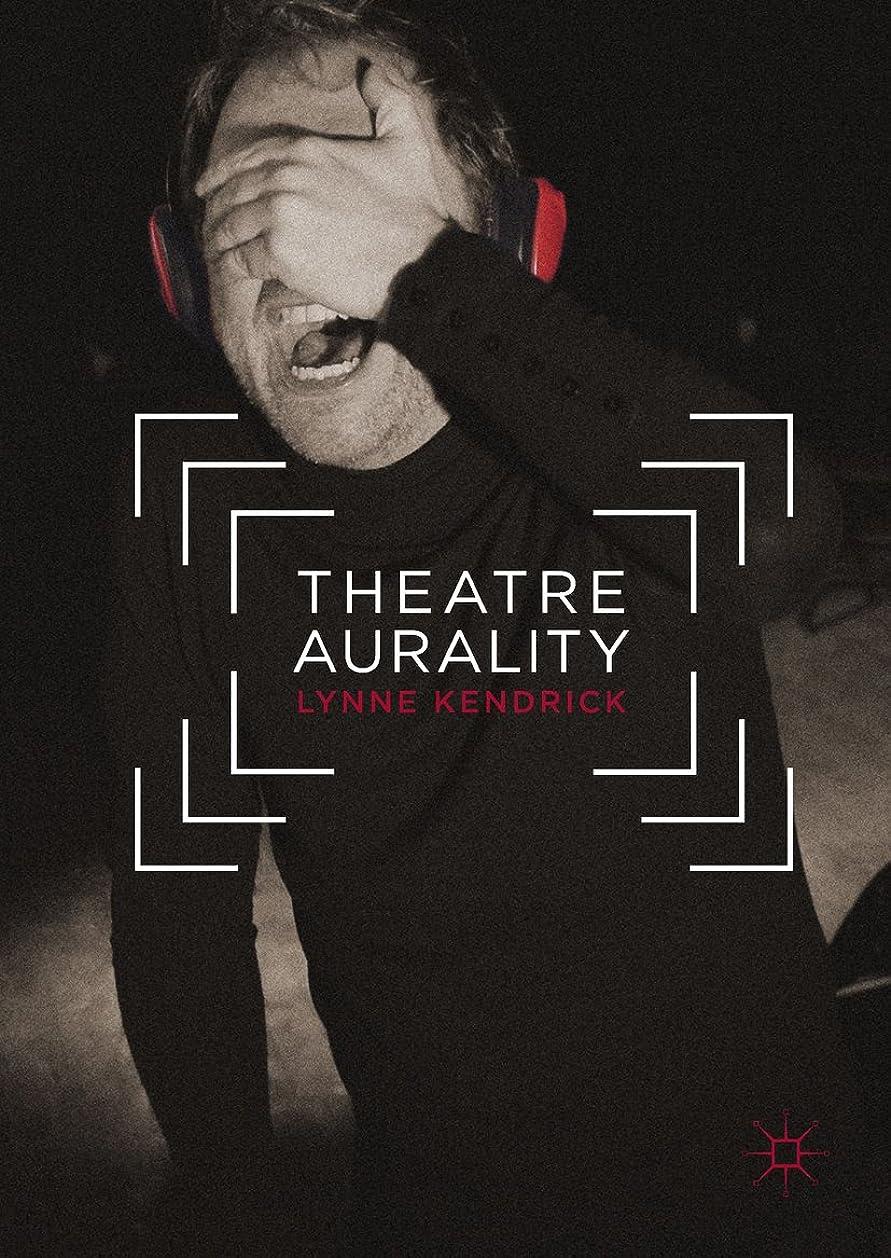 中央値ドキュメンタリー農学Theatre Aurality (English Edition)