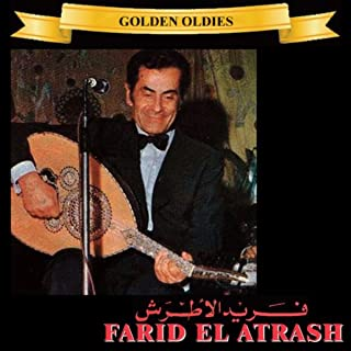 Arabic Golden Oldies: Farid El Atrash, Vol. 1