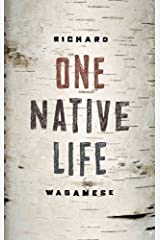 One Native Life Kindle Edition