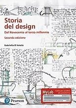 Scaricare Libri Storia del design. Dal Novecento al terzo millennio. Ediz. MyLab. Con Contenuto digitale per download e accesso on line PDF