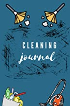 Cleaning Journal: Let Us Do The Dirty Work And Clean It Up Together!: Daily Cleaning Log Book For Family - Buy your copy n...
