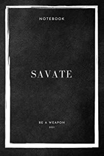 Notebook Savate Be A Weapon 2021 (Savate Notebooks)