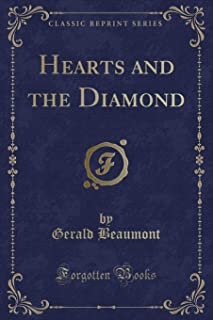 Hearts and the Diamond (Classic Reprint)