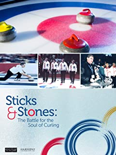 Sticks and Stones: The Battle for the Soul of Curling