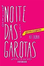 Noite das garotas (garota <3 garoto) (Portuguese Edition)