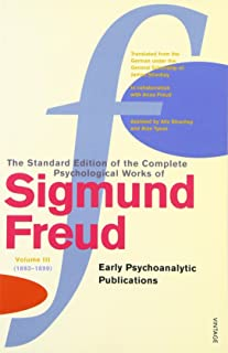 Complete Psychological Works Of Sigmund Freud, The Vol 3 (The Complete Psychological Works of Sigmund Freud)