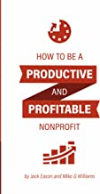 Becoming a Productive and Profitable NonProfit