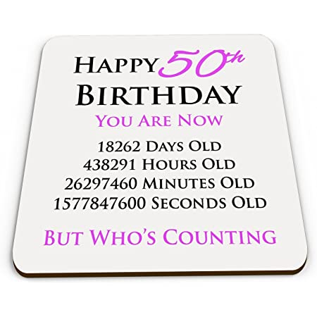 Happy 50th Birthday You are Now Days Hours Minutes Seconds Old Novelty Glossy Mug Coaster - Pink