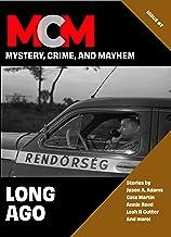 Long Ago (Mystery, Crime, and Mayhem Book 7)