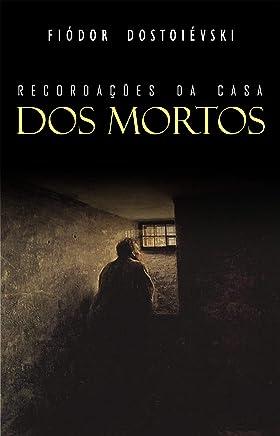 Recordações da Casa dos Mortos