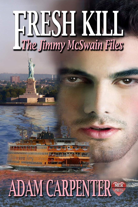十代チャレンジアナニバーFresh Kill (The Jimmy McSwain Files Book 6) (English Edition)
