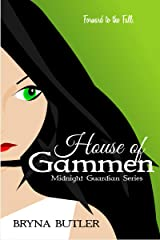 House of Gammen (Midnight Guardian Series Book 6) Kindle Edition