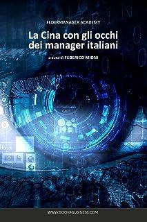 La Cina con gli occhi dei Manager Italiani