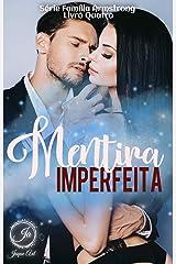 MENTIRA IMPERFEITA: Serie Família Armstrong eBook Kindle