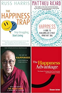 The Happiness Trap, Happiness A Guide to Developing Life's Most Important Skill, The Art of Happiness, The Happiness Advan...