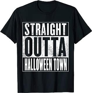 Halloween Town T-Shirt - STRAIGHT OUTTA HALLOWEEN TOWN Shirt