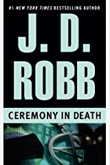 Ceremony in Death (In Death, Book 5) Kindle Edition