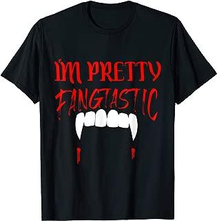 I'm Pretty Fangtastic Funny Vampire Fangs Halloween Gift T-Shirt