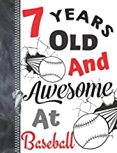 7 Years Old And Awesome At Baseball: Doodle Drawing Art Book Softball Sketchbook For Boys And Girls
