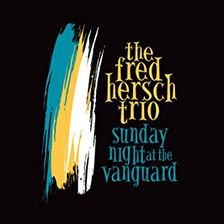 Sunday Night at the Vanguard