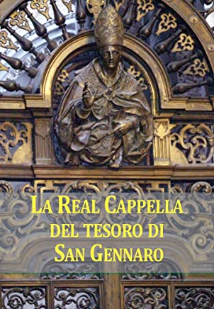 La Cappella del Tesoro di San Gennaro