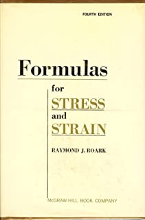 Formulas for Stress and Strain (4th) Fourth Edition