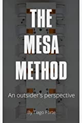 The Mesa Method: An Outsider's Perspective Kindle Edition