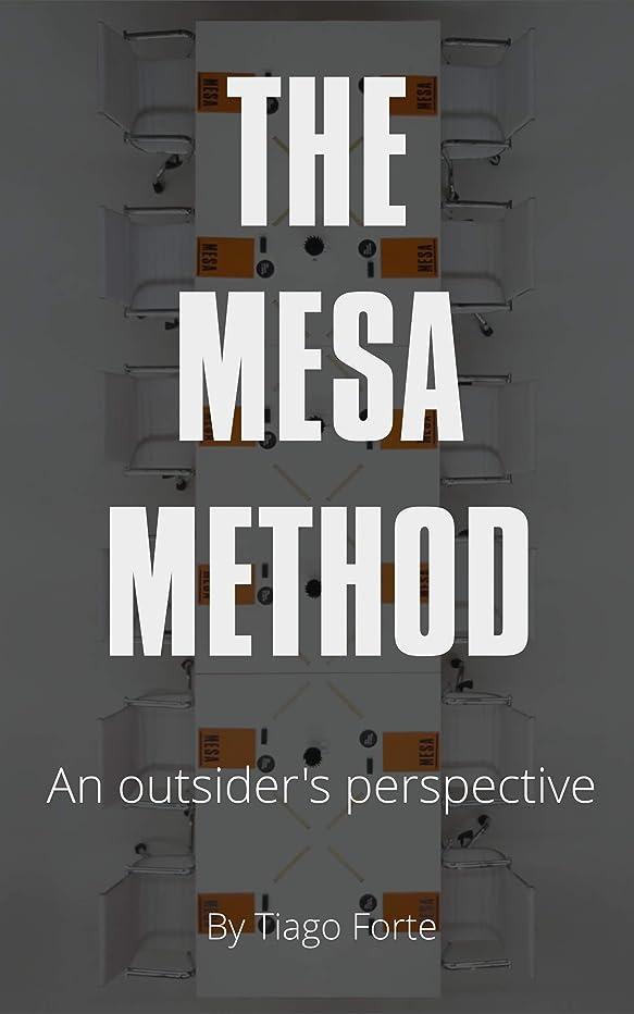 納屋政策体操The Mesa Method: An Outsider's Perspective (English Edition)