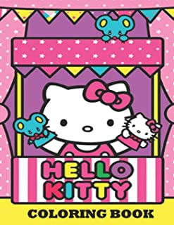 Hello Kitty Coloring Book: Coloring Book for Kids and Adults, This Amazing Coloring Book Will Make Your Kids Happier and Give Them Joy