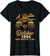 Womens A Queen Was Born In October 1994 Happy Birthday To Me T-Shirt