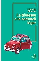 La tristesse a le sommeil léger (French Edition) Formato Kindle