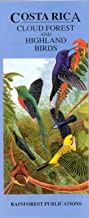 Costa Rica Cloud Forest and Highland Birds Guide (Laminated Foldout Pocket Field Guide) (English and Spanish Edition)