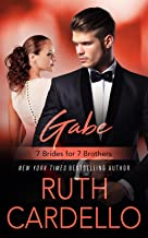 Gabe (7 Brides for 7 Brothers Book 2)