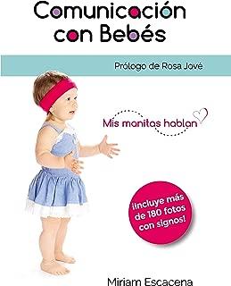 Comunicación con bebés: Mis manitas hablan (Spanish Edition)