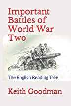 Important Battles of World War Two: The English Reading Tree