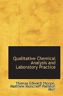 Qualitative Chemical Analysis and Laboratory Practice