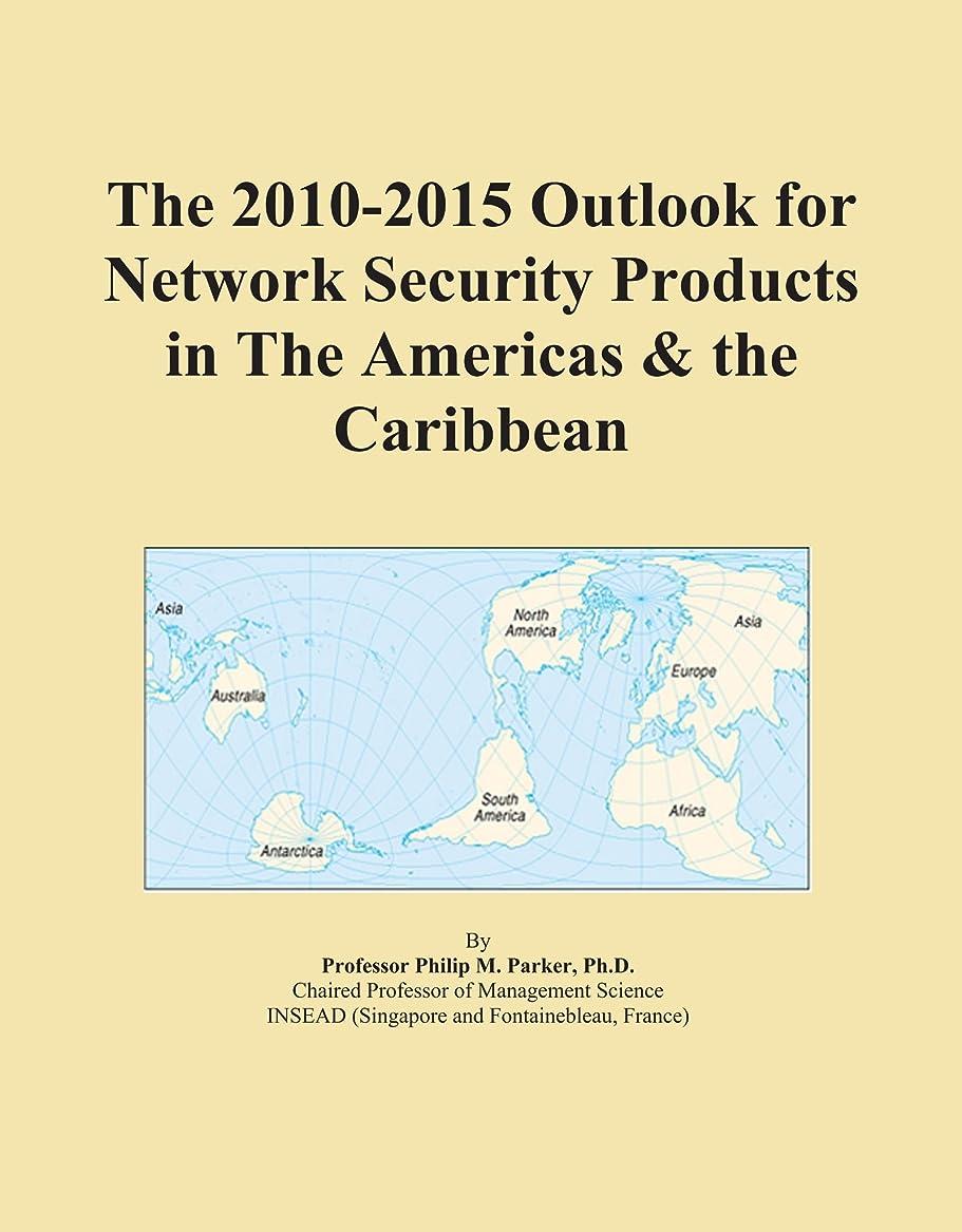 一握り群集メナジェリーThe 2010-2015 Outlook for Network Security Products in The Americas & the Caribbean