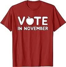 Vote in November T-Shirt Red for Ed Teacher Public Education